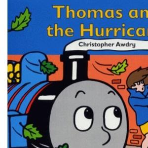Thomas and the Hurricane (Thomas the Tank Engine & Friends)