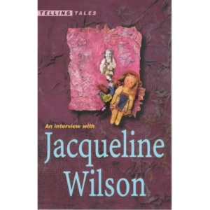 An Interview with Jacqueline Wilson (Telling Tales S.)