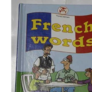 First French Words (Little Owl Young Learners)