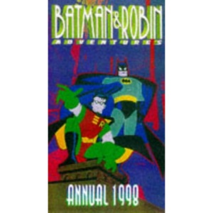 Batman & Robin Adventures Annual 1998