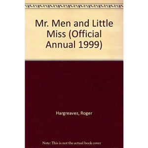 Mr. Men and Little Miss Annual 1999 (Annuals)