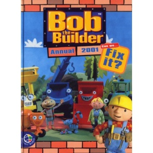 Bob the Builder Annual 2001 (Annuals)