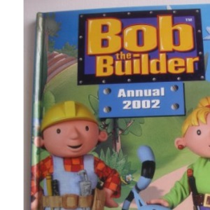 Bob the Builder Annual 2003 (Annuals)