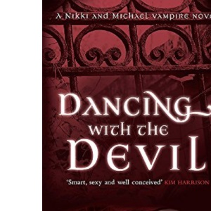 Dancing with the Devil (Nikki and Michael Vampire Novel): Number 1 in series