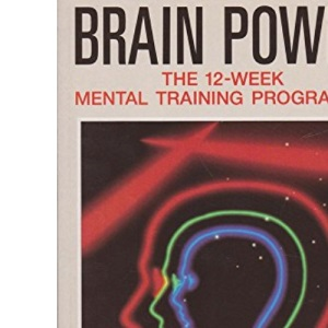 Brain Power: The 12-week Mental Training Programme