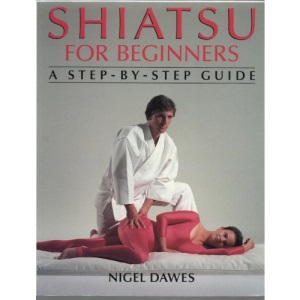 Shiatsu for Beginners: A Step-by-step Guide