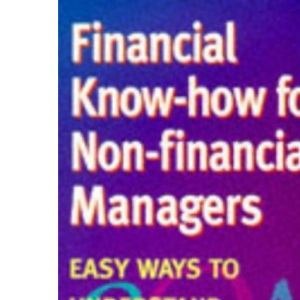 Financial Know How Manager: Easy Ways to Understand Accounts and Financial Planning