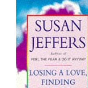 Losing A Love And Finding A Life