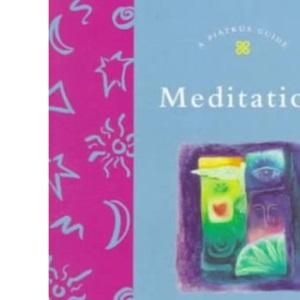 Meditation (Piatkus Guides)