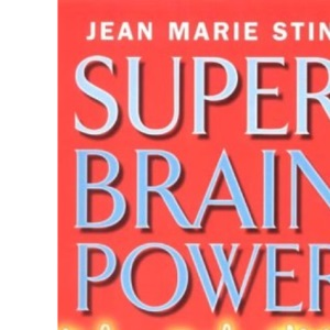 Super Brain Power: Maximise Your Intelligence in 21 Days