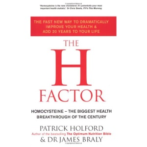 The H Factor Diet: The Fast New Way to Dramatically Improve Your Health and Add 20 Years to Your Life