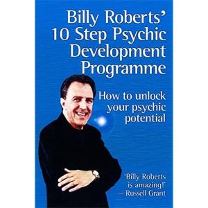 Billy Roberts' 10 Step Psychic Development Programme