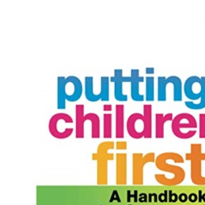 Putting Children First: A Handbook for Separated Parents