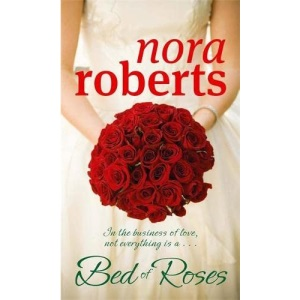 A Bed of Roses: In the business of love, not everything is a... (Bride Quartet)