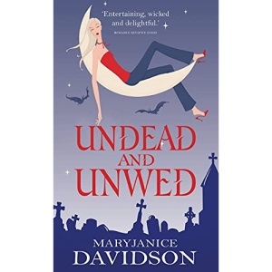 Undead and Unwed (Undead Series)