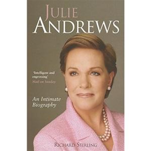 Julie Andrews: An intimate biography (Tom Thorne Novels)