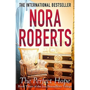 The Perfect Hope: Number 3 in series: The Inn at Boonsboro Trilogy Volume 3