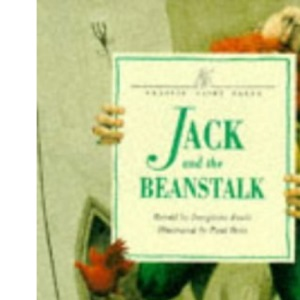 Jack and the Beanstalk (Classic Fairy Tales)