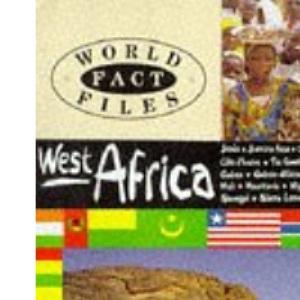 West Africa: 8 (World Fact Files)