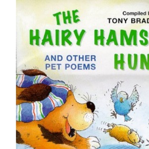 Hairy Hamster Hunt and Other Poems About Your Pets (Poetry)