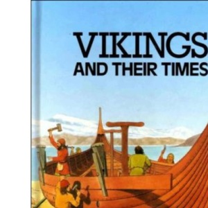 The Vikings And Their Times