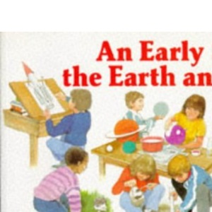 An Early Start to the Earth and Space