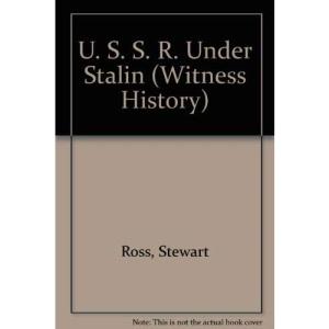 U. S. S. R. Under Stalin (Witness History)