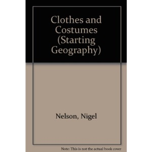 Clothes and Costumes (Starting Geography)