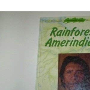 Rainforest Amerindians (Threatened Cultures)