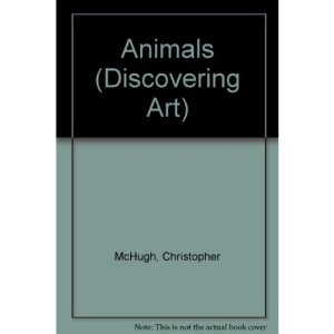 Animals (Discovering Art)