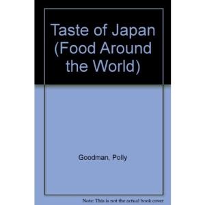 Taste of Japan (Food Around the World)