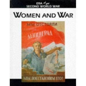Women and the War (Era of the Second World War)
