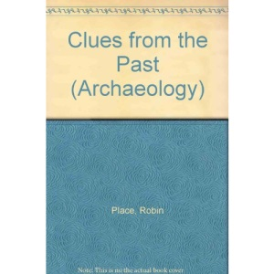 Clues from the Past (Archaeology)