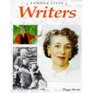 Writers (Famous Lives)
