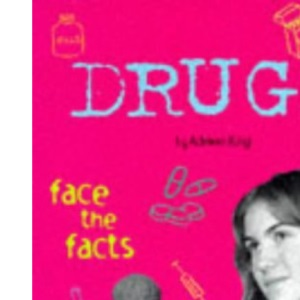 Drugs (Face the Facts)