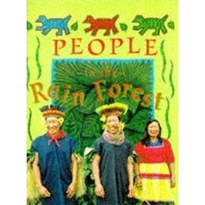 People in the Rainforest (Deep in the Rain Forest)