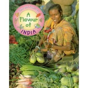 Flavour of India (Food & Festivals)