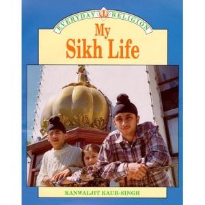 My Sikh Life (Everyday Religion)
