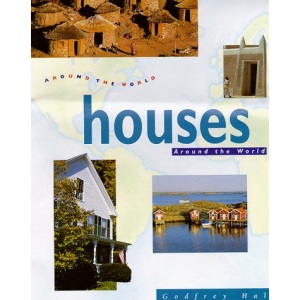 Around The World: Houses Around The World