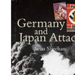 Germany and Japan Attack (The World Wars)