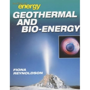 Geothermals and Bioenergy (Looking at Energy)
