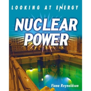 Nuclear Power (Looking At Energy)