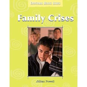 Family Crises (Emotional Health Issues)