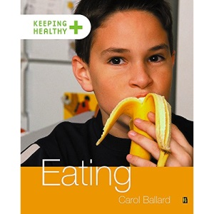 Eating (Keeping healthy)