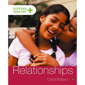 Relationships (Keeping healthy)