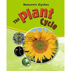 The Plant Cycle (Nature Cycles)