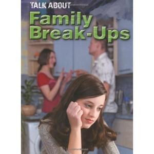 Family Break-ups (Talk About)