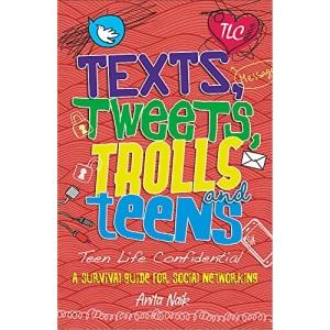 Teen Life Confidential: Texts, Tweets, Trolls and Teens
