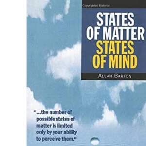 States of Matter, States of Mind