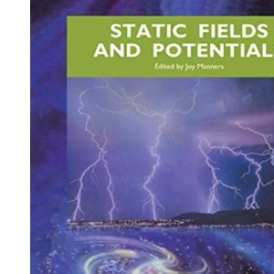Static Field and Potentials (The physical world)
